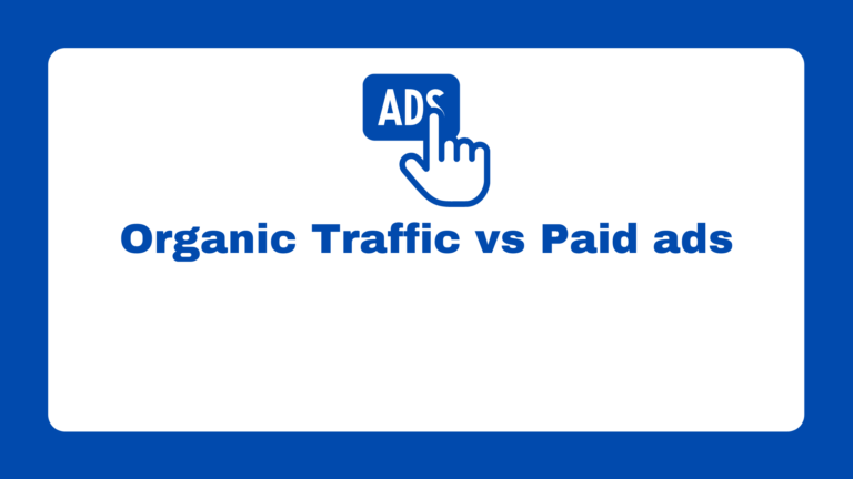 Organic Traffic vs Paid ads